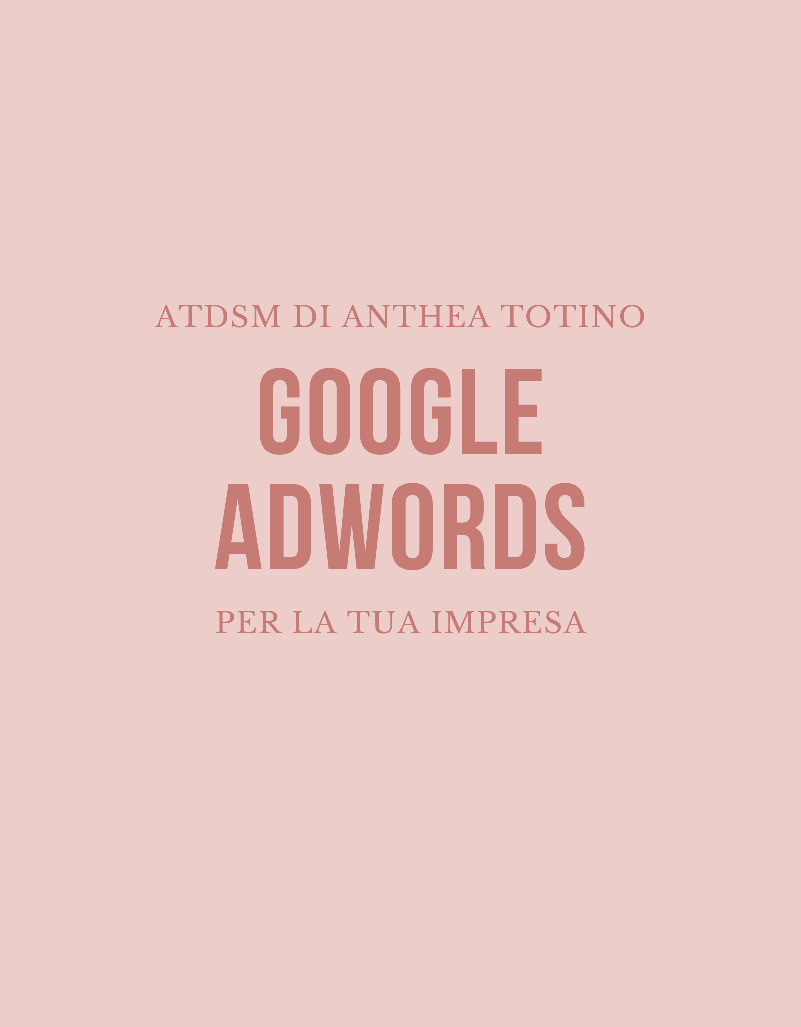 google-adwords-atdsm-di-anthea-totino